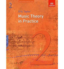 Music Theory in Practice Grade 2- Eric Taylor