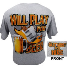 T-Shirt Will Play For Beer -Medium