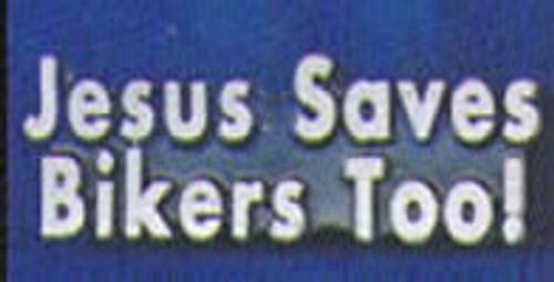 Jesus Saves Bikers Too Pin