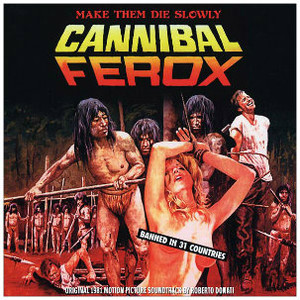 ROBERT DONATI Cannibal Ferox: Original 1981 Motion Picture Soundtrack LP