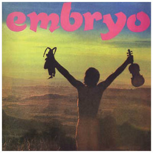 EMBRYO Embryo's Rache LP+CD