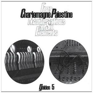 CHARLEMAGNE PALESTINE Four Manifestations On Six Elements (Golden 5) CD