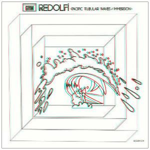 MICHEL REDOLFI Pacific Tubular Waves/Immersion LP