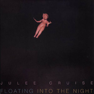 JULEE CRUISE Floating Into the Night LP