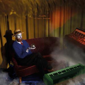 MUSETTE A Cosmic Serenade LP+CD