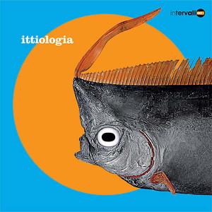 VA: Ittiologia LP