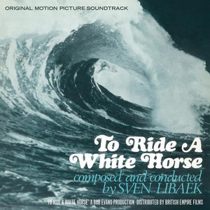 SVEN LIBAEK To Ride A White Horse Soundtrack LP RSD 2016