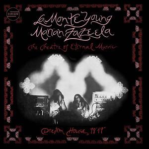 "LA MONTE YOUNG/MARIAN ZAZEELA/THE THEATRE OF ETERNAL MUSIC Dream House 78'17"" LP"