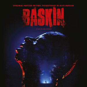 ULAS PAKKAN: Baskin (Original Motion Picture Soundtrack) 2LP