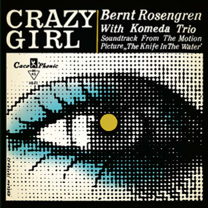 """KRZYSZTOF KOMEDA TRIO: Crazy Girl: Soundtrack From The Motion Picture """"The Knife In The Water"""" 7"""""""