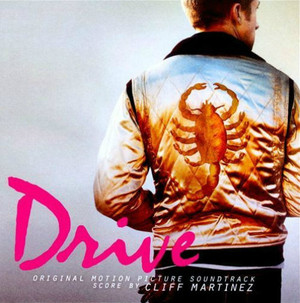 CLIFF MARTINEZ: Drive (Original Motion Picture Soundtrack) 2LP