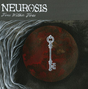 NEUROSIS: Fires Within Fires CD