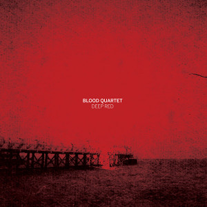 BLOOD QUARTET: Deep Red LP