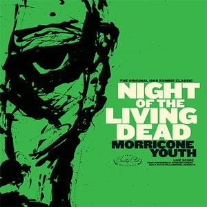 """MORRICONE YOUTH: Night Of The Living Dead - Original Score 12"""""""