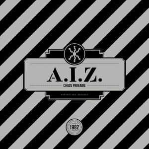 A.I.Z.: Chaos Primaire (Red Vinyl) LP