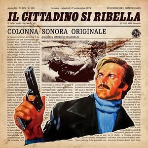GUIDO E MAURIZIO DE ANGELIS: Il Cittadino Si Ribella (1974 Original Soundtrack) LP