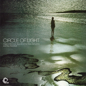DELIA DERBYSHIRE AND ELSA STANSFIELD: Circle Of Light CD