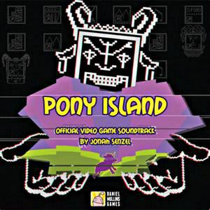 JONAH SENZEL: Pony Island (Official Video Game Soundtrack) LP