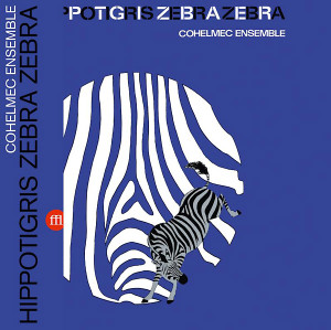 COHELMEC ENSEMBLE: Hippotigris Zebra Zebra LP