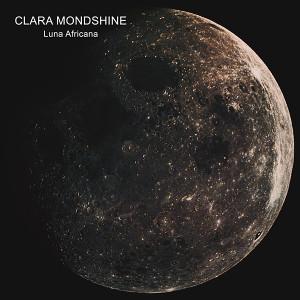 CLARA MONDSHINE: Luna Africana LP