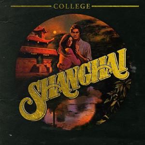 COLLEGE: Shanghai LP