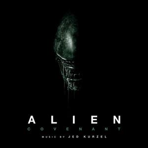 JED KURZEL: Alien: Covenant (Original Soundtrack) 2LP