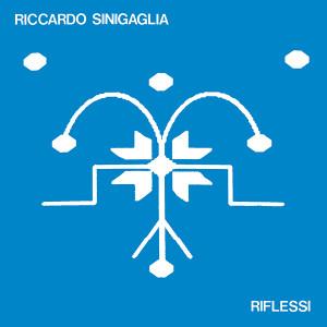 RICCARDO SINIGAGLIA: Riflessi LP