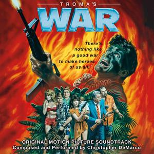 "CHRIS DEMARCO: Troma's War 10"""
