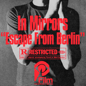 IN MIRRORS: Escape From Berlin LP