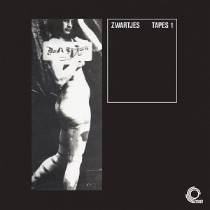 ZWARTJES: Tapes 1 LP