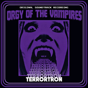 TERRORTRON: Orgy Of The Vampires OST LP
