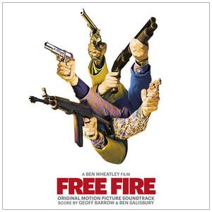GEOFF BARROW & BEN SALISBURY: Free Fire (Original Motion Picture Soundtrack) 2LP