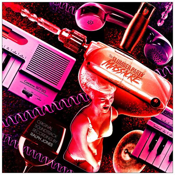 RALPH JONES Slumber Party Massacre (Original Soundtrack) LP