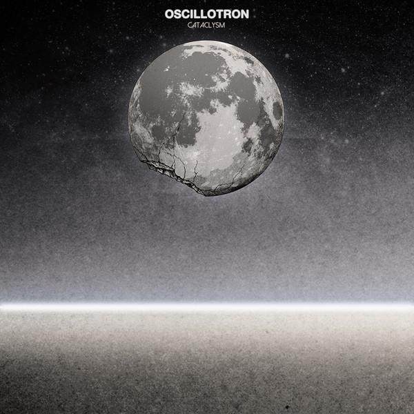 OSCILLOTRON: Cataclysm LP/CD