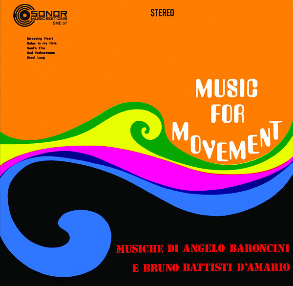 ANGELO BARONCINI & BRUNO BATTISTI D'AMARIO: Music For Movement LP