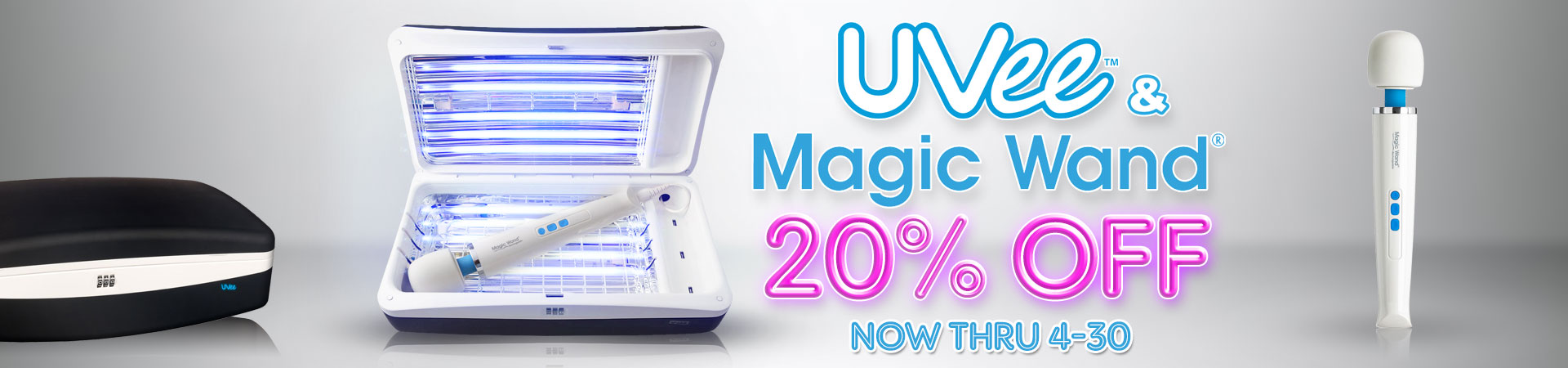 Save Big! Get The Iconic Magic Wand Rechargeable Vibrator And The Uvee Home Play Sanitizing System For 20% Off Now Thru 4/30!