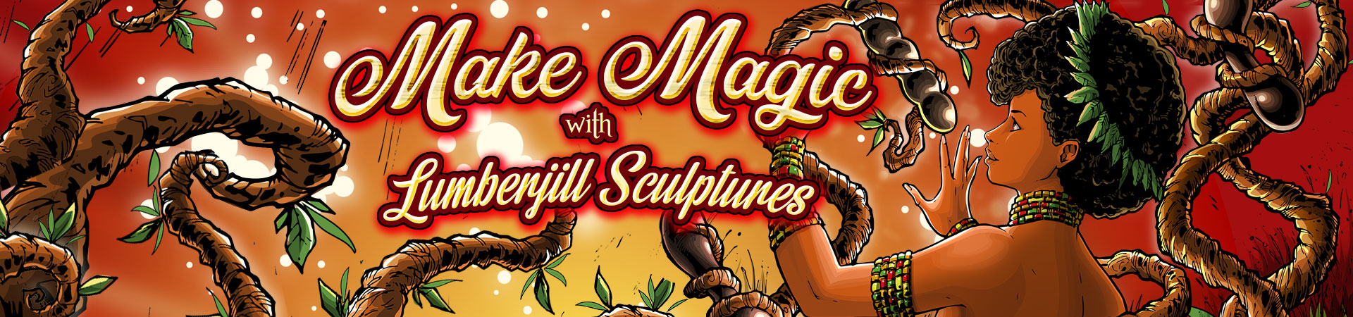 Make Magic With LumberJill Sculptures
