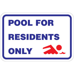 """Pool For Residents Only Sign - 18"""" x 12"""""""