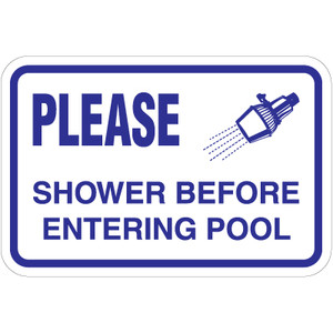 "Shower Before Entering Pool Sign - 18"" x 12"""