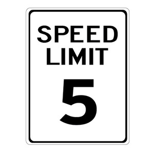 "5 MPH Speed Limit Sign - 12"" x 18"""