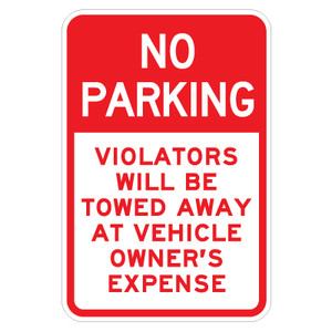 "No Parking Violators Will Be Towed Away - 12"" x 18"""