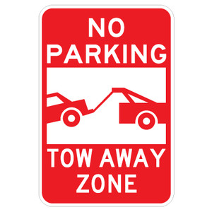 "No Parking Tow Away Zone - 12"" x 18"""