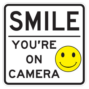 "Smile You Are On Camera Signs - 18"" x 18"""