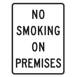 "No Smoking On Premises Sign - 18"" x 24"""