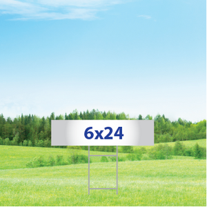 """6"""" x 24"""" Yard Signs - Double Sided"""