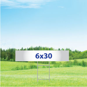 """6"""" x 30"""" Yard Signs - Double Sided"""