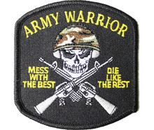 Army Warrior Mess with the Best Patch