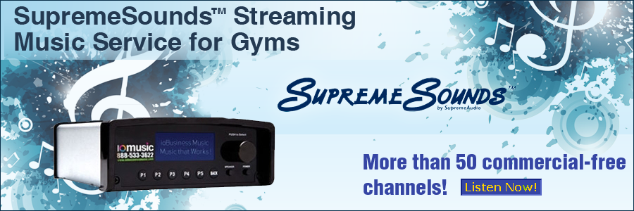 SupremeSounds Streaming Music Service for Gyms - More than 50 commercial-free channels.