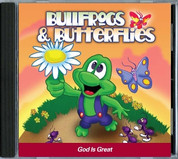Bullfrogs & Butterflies: God is Great CD