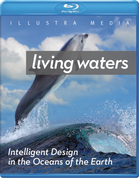Living Waters: Intelligent Design in the Oceans of the Earth Blu-ray